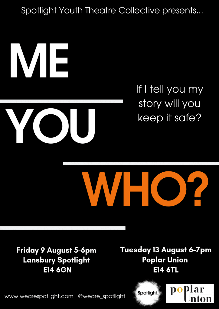 Spotlight Youth Theatre Play in a Week poster title Me, You, Who